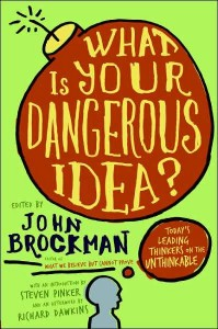 what-is-your-dangerous-idea-book-by-john-brockman1